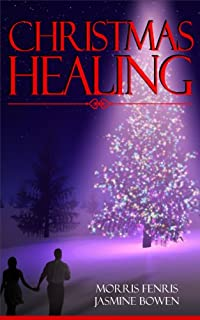 (FREE on 9/26) Christmas Healing: A Paranormal Young Adult Romance And Paranormal Fantasy Romance Book by Morris Fenris - http://eBooksHabit.com
