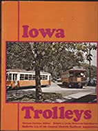 Iowa Trolleys (Bulletin 114 of the Central…