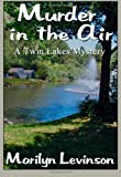 Murder in the Air (The Twin Lakes Mysteries)