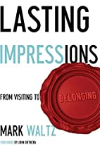 Lasting Impressions: From Visiting to…