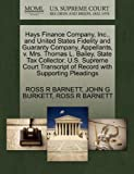Hays Finance Company, Inc., and United States Fidelity and Guaranty Company, Appellants, v. Mrs. Thomas L. Bailey, State Tax Collector. U.S. Supreme ... of Record with Supporting Pleadings