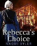 Rebecca's Choice: (Amish Romance)