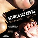 Between You and Me: A Novel (       UNABRIDGED) by Emma McLaughlin, Nicola Kraus Narrated by Susan Bennett