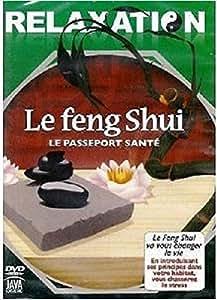 Relaxation - Le Feng shui : Le passeport Santé