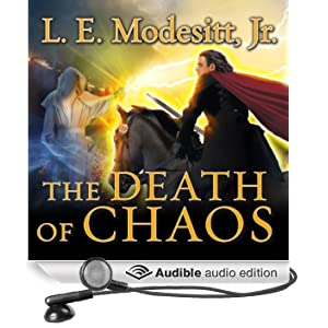 The Death of Chaos: Saga of Recluce Series, Book 5 (Unabridged)