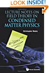 Lecture Notes on Field Theory in Cond...