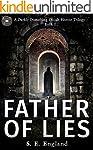 Father of Lies: A Darkly Disturbing O...