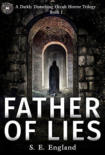 ebook: Father of Lies: A Darkly Disturbing Occult Horror Trilogy - Book 1 (B015NCZYKU)