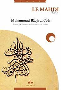 Mahdi (Le) par Muhammad Bâqir AS-SADER