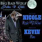 The Big Bad Wolf Strikes It Rich!: Fairy Tale Wall Street Memoirs Hörbuch von Nicole Russin-McFarland Gesprochen von: Kevin Rineer