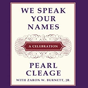 We Speak Your Names: A Celebration | [Pearl Cleage, Zaron W. Burnett]