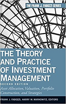 The Theory and Practice of Investment Management (Frank J. Fabozzi)