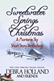 Sweetwater Springs Christmas: A Montana Sky Short Story Anthology (Montana Sky Series)