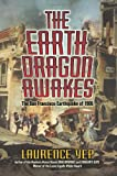 The Earth Dragon Awakes: The San Francisco Earthquake of 1906 (0060008466) by Yep, Laurence