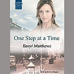 One Step at a Time | Beryl Matthews