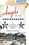 Angels of the Underground: The Americ...