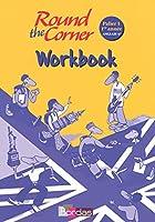 Round the Corner 6e  Workbook avec CD audio élève