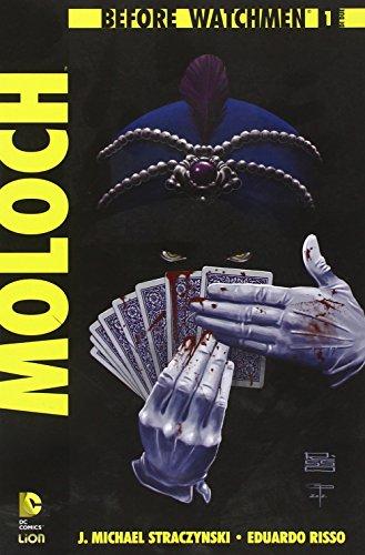 Moloch. Before Watchmen: 1