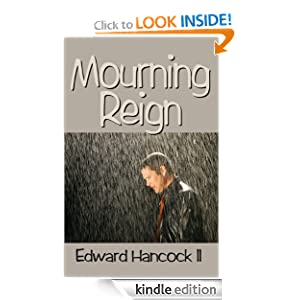 Mourning Reign (a Christian thriller)