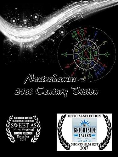 Nostradamus'- 21st Century Vision