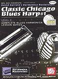 Mel Bay Classic Chicago Blues Harp #1, Level 2 (Book/CD Set) (Blues Harp, 1) (Blues Harp, 1)