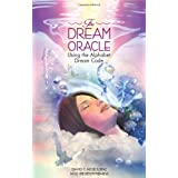 The Dream Oracle: Using the Alphabet Dream Codeby David F. Melbourne
