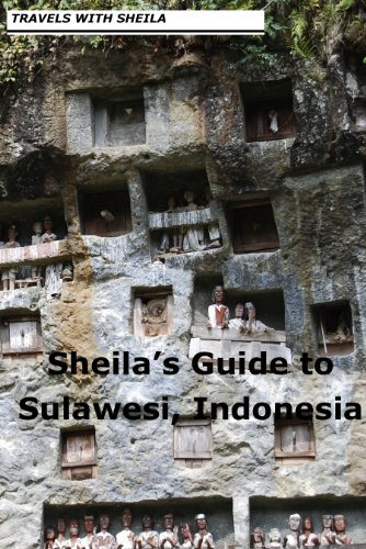 Sheila's Guide to Sulawesi, Indonesia