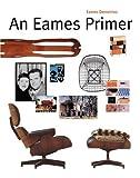 An Eames Primer by Eames Demetrios (2002-02-09)
