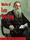 Works of Leo Tolstoy. (50+ Works) Anna Karenina, War and Peace, Resurrection, Hadji Murad, A Confession, The Death of Ivan Ilych, The Kreutzer Sonata, The Forged Coupon and Other Stories & more (mobi)