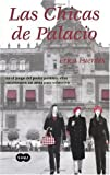 img - for Las Chicas de Palacio (Spanish Edition) book / textbook / text book