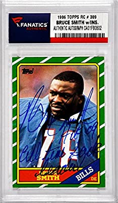 Bruce Smith Buffalo Bills Autographed 1986 Topps #389 Rookie Card with HOF 09, All Time Sack Leader Inscription - Fanatics Authentic Certified