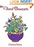 Floral Bouquets Coloring Book (Dover...