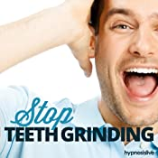 Stop Teeth Grinding - Hypnosis | [Hypnosis Live]
