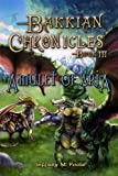 Amulet of Aria (Bakkian Chronicles Book 3)