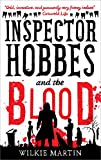Inspector Hobbes and the Blood: A Fast-paced Comedy Crime Fantasy (unhuman Book 1)