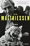 The Peter Matthiessen Reader (0375702725) by Matthiessen, Peter