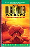 The Double Minded Men: A Martha's Vineyard Mystery (0380719738) by Craig, Philip R.