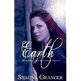 Earth (Elemental Series Book 1) ~ Shauna Granger