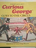 Curious George Goes to the Circus (0395366305) by Rey, Margret