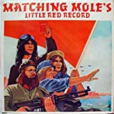 MATCHING MOLE LITTLE RED RECORD vinyl record
