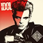The Very Best Of Billy Idol: Idolize...