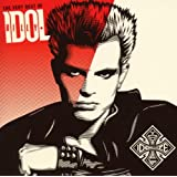 The Very Best Of Billy Idol: Idolize Yourselfby Billy Idol