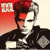 The Very Best Of Billy Idol: Idolize Yourselfby Billy Idol