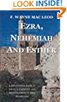 Ezra, Nehemiah and Esther: A Devotion...