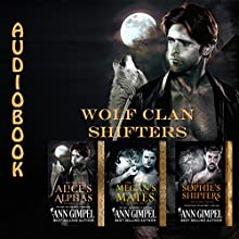 Wolf Clan Shifters: 3 Book Series Audiobook by Ann Gimpel Narrated by Gregory Salinas