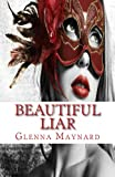 Beautiful Liar (The Masquerade Series Book 2)
