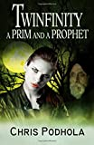 img - for Twinfinity: A Prim and a Prophet (Volume 5) book / textbook / text book