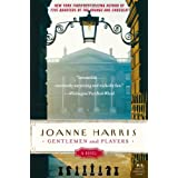 Gentlemen and Players: A Novel (P.S.) ~ Joanne Harris