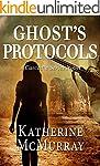 Ghost's Protocols (Cascadia Book 1) (...