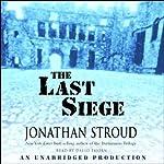 The Last Siege | Jonathan Stroud